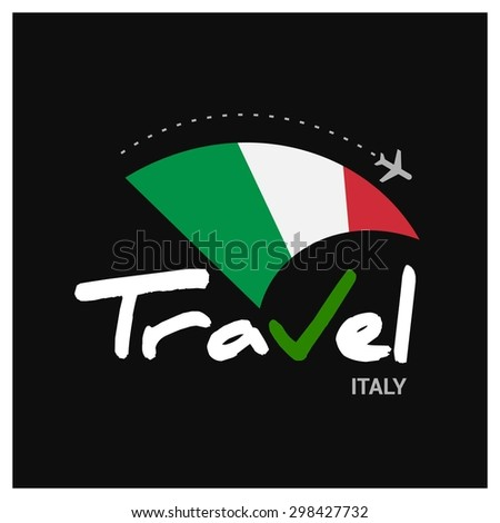 Vector travel company logo design - Country travel agency logo - Country Flag Travel and Tourism concept t shirt graphics - Travel Italy Symbol - vector illustration - stock vector