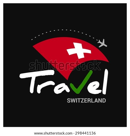 Vector travel company logo design - Country travel agency logo - Country Flag Travel and Tourism concept t shirt graphics - Travel Switzerland Symbol - vector illustration - stock vector
