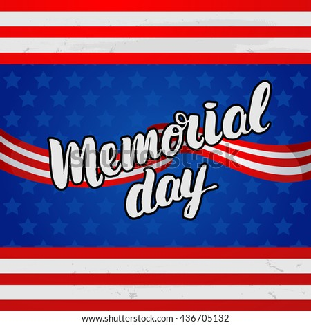 """Vector trendy lettering poster. Hand drawn calligraphy. concept handwritten poster. """"Memorial Day"""" creative graphic template brush fonts    - stock vector"""