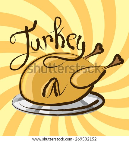 vector turkey with calligraphic inscription and aroma - stock vector