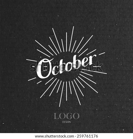 vector typographic illustration of handwritten October retro label with light rays. lettering logo composition  - stock vector