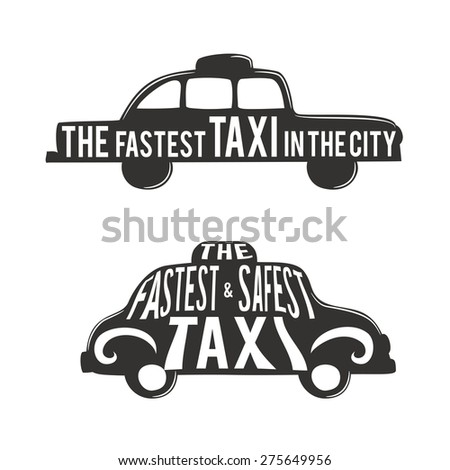 Vector typographic poster with taxi. Advertise of very fast and safe taxi in the city - stock vector