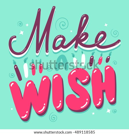 Vector Typography Poster Concept Make Wish Stock Vector 489118585