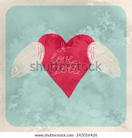 Vector valentine greeting card with text. Hand painted imperfect heart wings congratulation. Textured romantic congratulation. - stock vector
