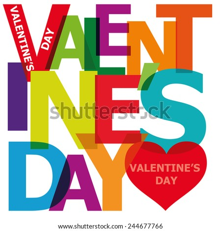 Vector valentine's day. Broken text. - stock vector