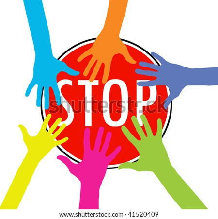 vector version of colorful hands on stop sign concept - stock vector