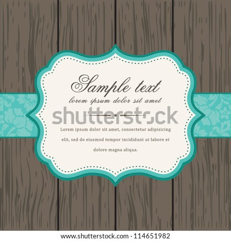 Vector vintage background and frame with sample text, for invitation or announcement - stock vector