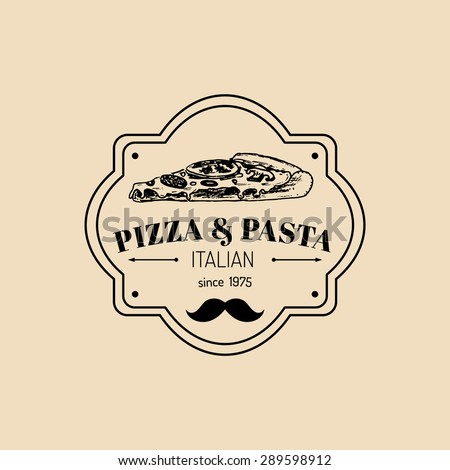 Vector vintage hipster italian food logo. Modern pasta and pizza sign. Hand drawn mediterranean cuisine illustration. Traditional southern europe meal sketch in ink style. Pizzeria icon. - stock vector