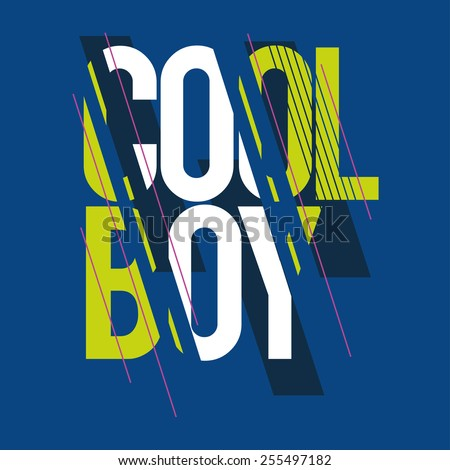 vector Vintage illustration for design t-shirts for cool boy, a call to action via print - stock vector