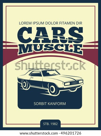 Vector vintage poster with retro car 70s. Muscle car banner illustration