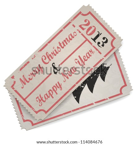 Vector vintage ticket - Merry Christmas and Happy New Year 2013