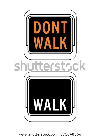 Vector Walk and Don't Walk Signage Set - stock vector