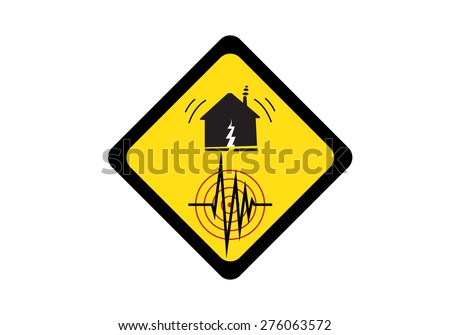 Vector warning earthquake disaster sign  - stock vector
