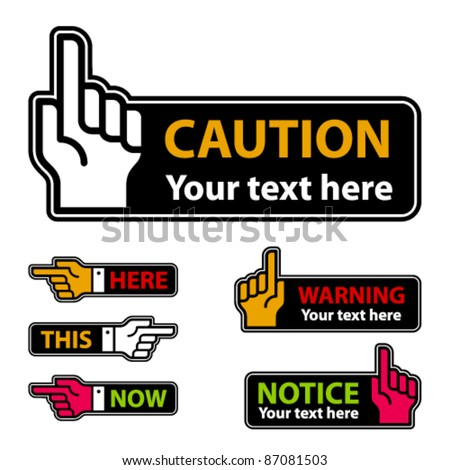 vector warning forefinger and pointing hand labels - stock vector