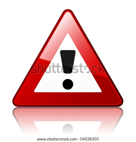 vector warning sign - stock vector