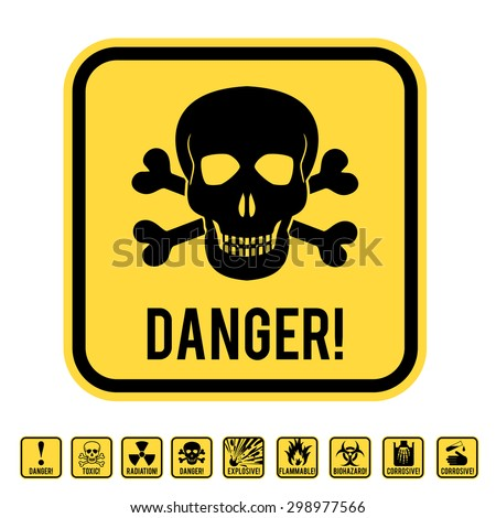 Vector warning yellow road sign with skull and crossed bones - symbols of lethal danger - stock vector
