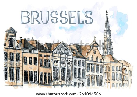 Vector watercolor illastrution of typical city view of Brussels with hand drawn text. Touristic view on Grand Place. - stock vector