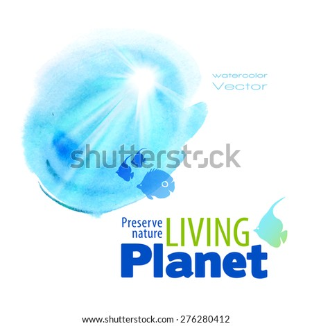 Vector watercolor image. Protection of the environment - stock vector
