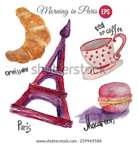 Vector watercolor set of romantic morning in paris with eiffel tower, macaroon, cup of tea and croissant. Artistic vector design for banners, greeting cards,sales, posters. - stock vector