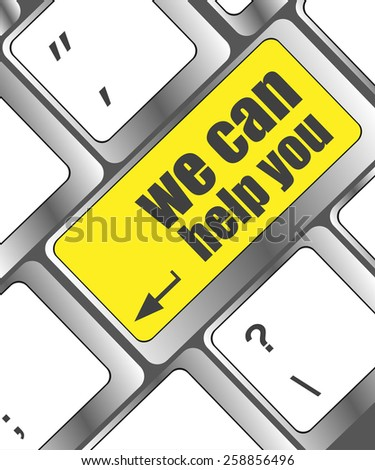 vector we can help you word on computer keyboard key - stock vector