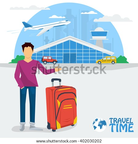 Vector web concept of tour, adventures, vacation, travel. Man with bag in airport. Ready to go summer travel. Plane and car. Flat