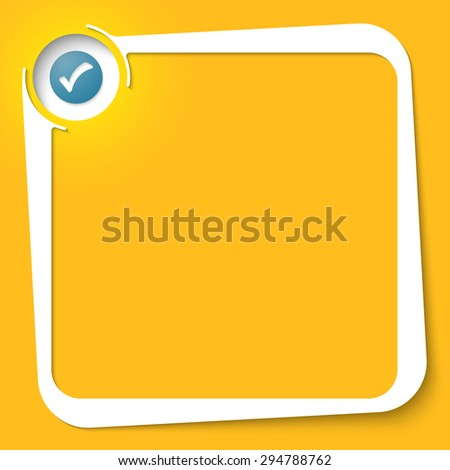 Vector white box for your text and check box - stock vector