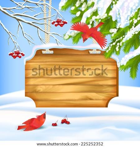 Vector winter landscape with wooden board, birds, rowan tree branch, fir tree - stock vector