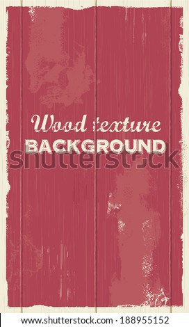 Vector wood background texture illustration. Retro vintage style. - stock vector