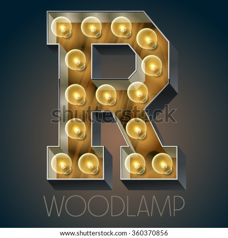 Vector wooden electric light up lamp alphabet in hard font. Letter R