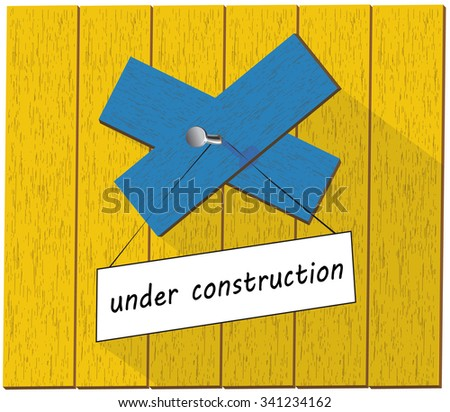 Vector wooden fence and a sign saying Under construction, isolated over white background vector illustration - stock vector
