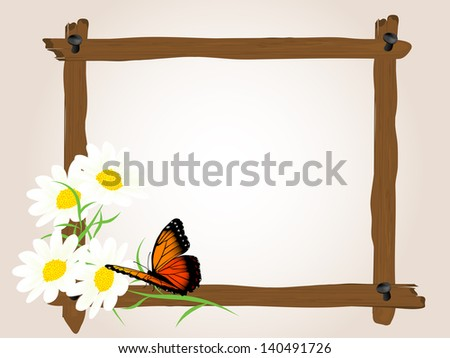 Vector wooden frame with butterfly and cammomile - stock vector