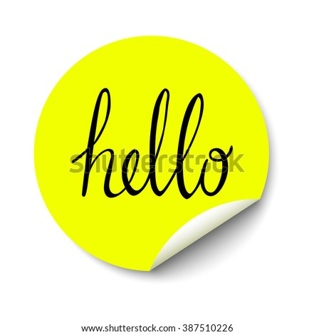 Vector yellow circle sticker with curled corner and hello text inside - stock vector