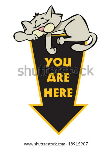 vector you are here sign with sleeping cat on top - stock vector