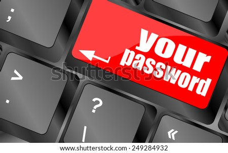 vector your password button on keyboard - security concept - stock vector