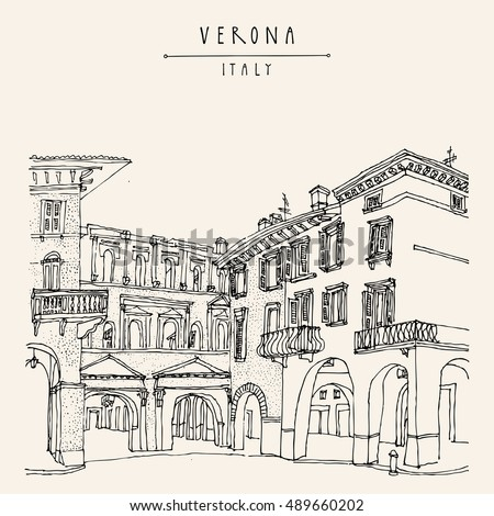 Verona, romantic Italian city of Romeo and Juliette. Old historic buildings. Travel sketch. Vector vintage hand drawn touristic postcard