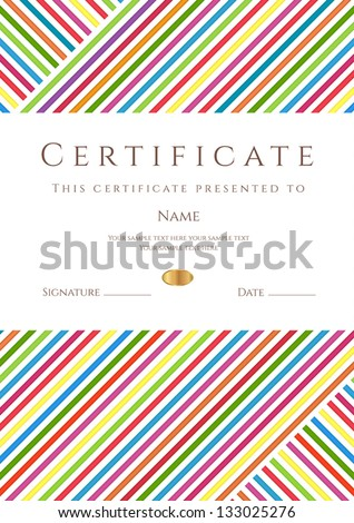 Vertical certificate of completion (template) with colorful stripy pattern and place for text. Design usable for diploma, invitation, gift voucher, coupon, official, ticket or different awards. Vector - stock vector