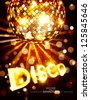 vertical vector disco background with golden disco ball and gold lettering - stock vector
