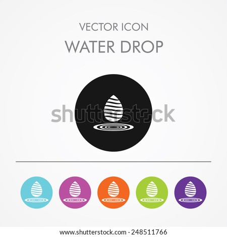Very Useful Icon of water drop On Multicolored Flat Round Buttons. - stock vector