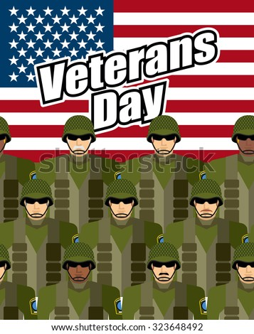 Veterans Day. United States military against backdrop of American flag. Patriotic vector illustration for  heroes of country national holiday. Soldiers in military gear - stock vector