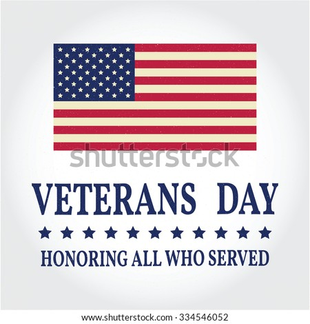 Veterans day.Veterans day Vector. Veterans day Drawing. Veterans day Image. Veterans day Graphic. Veterans day Art. Honoring all who served. American Flag. - stock vector