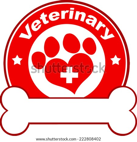 Veterinary Red Circle Label Design With Love Paw Print,Cross And Bone Under Text. Vector Illustration Isolated on white - stock vector