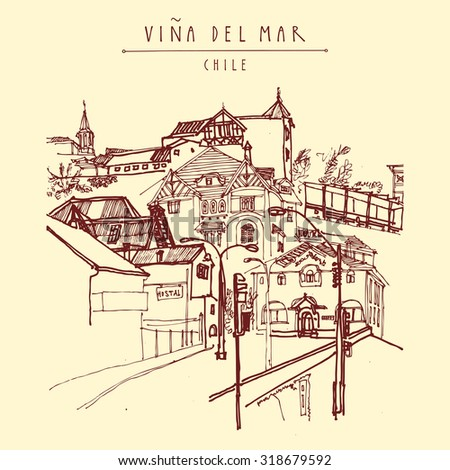Victorian style architecture in Vina del Mar, Chile, South America. Hand drawn vintage postcard or postcard template in vector - stock vector
