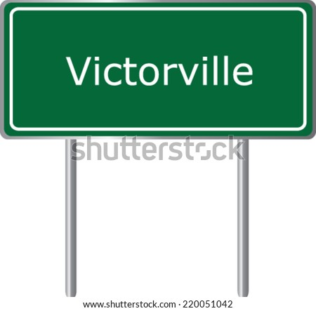 Victorville, California, road sign green vector illustration, road table, USA city - stock vector