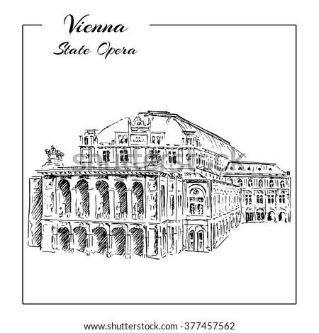 Vienna State Opera House, Austria. Wiener Staatsoper. Vector hand drawn sketch  illustration. - stock vector