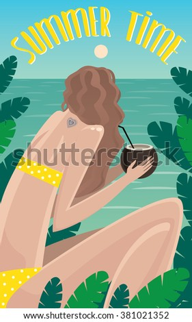 View from the back on girl sitting in jungle near the ocean and drinking coconut - Summer Time concept and lettering. Vector illustration - stock vector