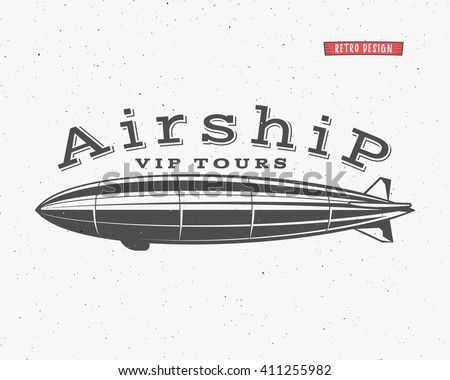 Vintage airship background. Retro Dirigible balloon vip tours label template. Steampunk vector design. Steam punk old sketching style. Use as badge, label for web design or tee design, t-shirt print. - stock vector