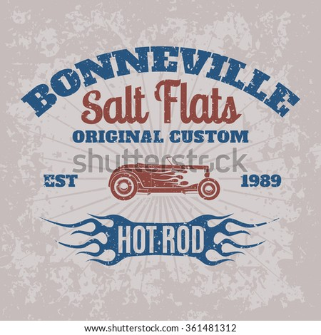 Vintage american hot rod car for printing with grunge texture. Vector old school Bonneville race poster. T-shirt printing design. Retro hot-rod car poster. - stock vector