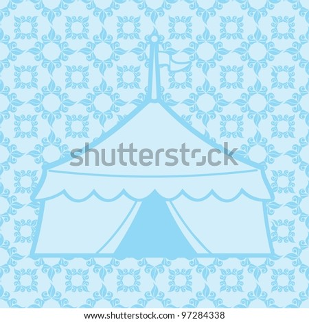 Vintage antique vector illustration with a patterned background and a silhouette of a circus tent - stock vector