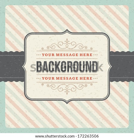 Vintage background design template. Retro card and place for text.  - stock vector