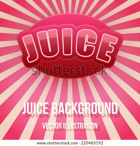 Vintage Background of Label for berry juice. Bright premium quality design. Editable Vector Illustration. - stock vector